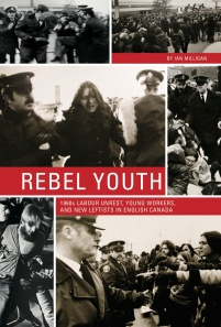 A picture of the cover of the book Rebel Youth, which is a montage of various young people fighting with police officers on the streets of Toronto.