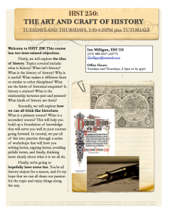 History 250 - The Art and Craft of History.