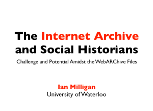 "Screengrab of my conference presentation opening slide, just saying ""The Internet Archive and Social Historians: Challenge and Potential Amidst the WebARChive Files."""